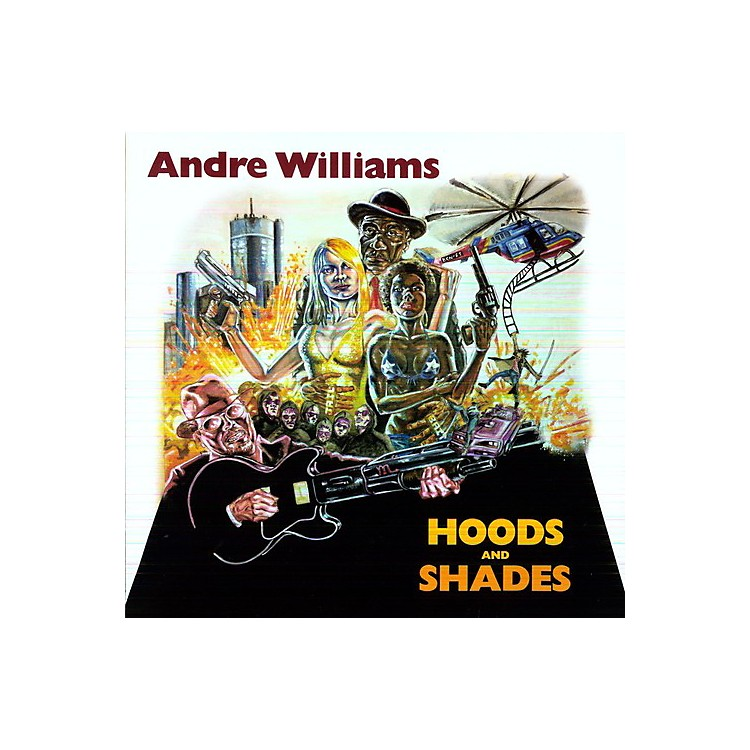 AllianceAndre Williams - Hoods and Shades