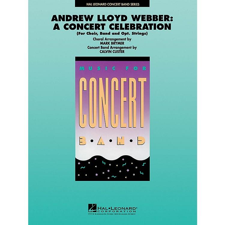 Hal LeonardAndrew Lloyd Webber: A Concert Celebration (Medley) Concert Band Level 4 by Mark Brymer, Calvin Custer