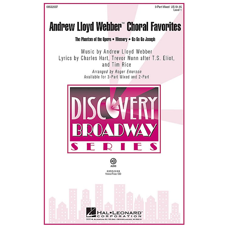 Hal Leonard Andrew Lloyd Webber Choral Favorites (Medley) Discovery Level 1 3-Part arranged by Roger Emerson