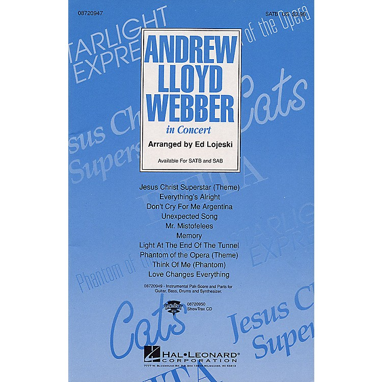 Hal LeonardAndrew Lloyd Webber in Concert (Medley) (SATB) SATB arranged by Ed Lojeski