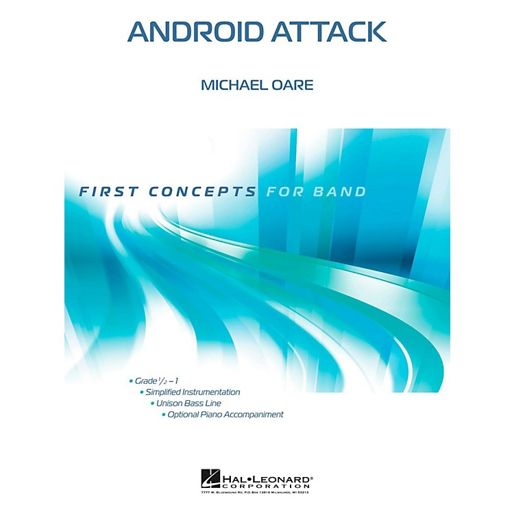 Hal LeonardAndroid Attack - First Concepts Concert Band Level 1