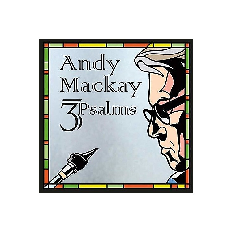 Alliance Andy Mackay - 3Psalms