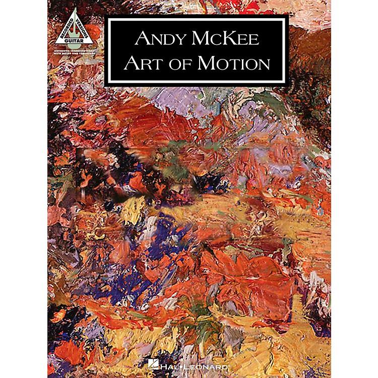 Hal LeonardAndy Mckee - Art Of Motion Guitar Tab Songbook
