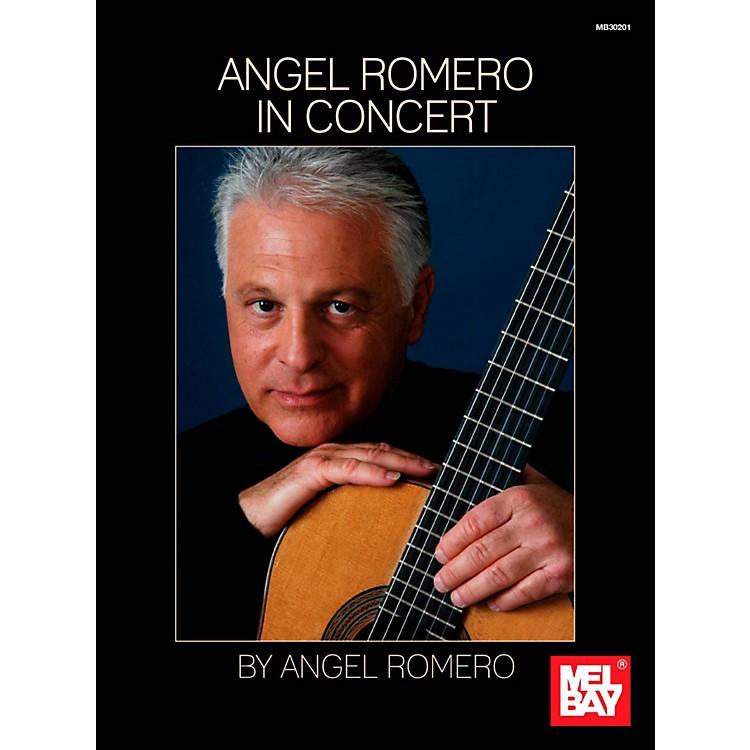 Mel BayAngel Romero: In Concert