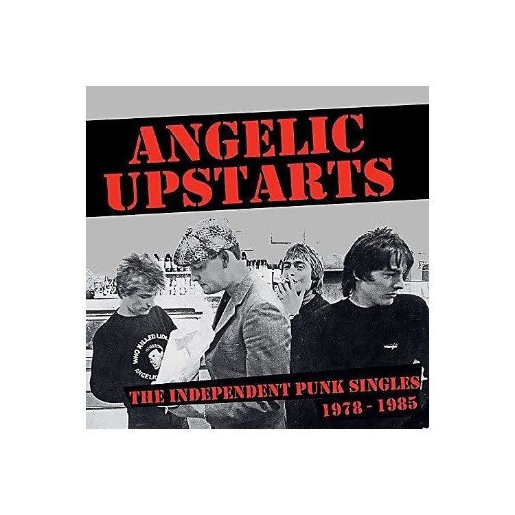Alliance Angelic Upstarts - The Independent Punk Singles