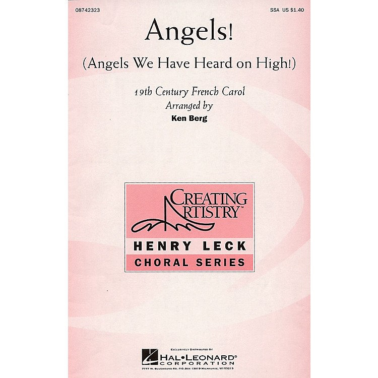 Hal Leonard Angels! (Angels We Have Heard on High!) SSA arranged by Ken Berg