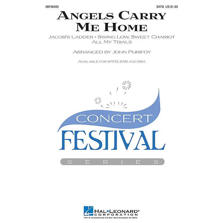 Hal Leonard Angels Carry Me Home (Medley) SSA Arranged by John Purifoy