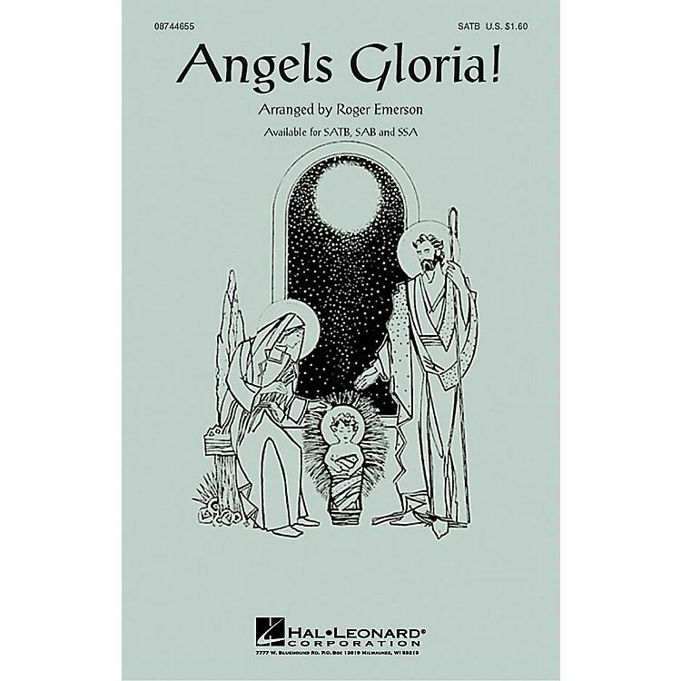 Hal LeonardAngels Gloria! SATB arranged by Roger Emerson