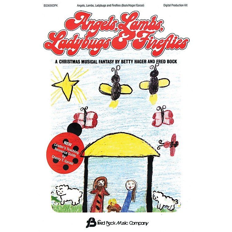 Fred Bock MusicAngels, Lambs, Ladybugs & Fireflies DIGITAL PRODUCTION KIT composed by Fred Bock
