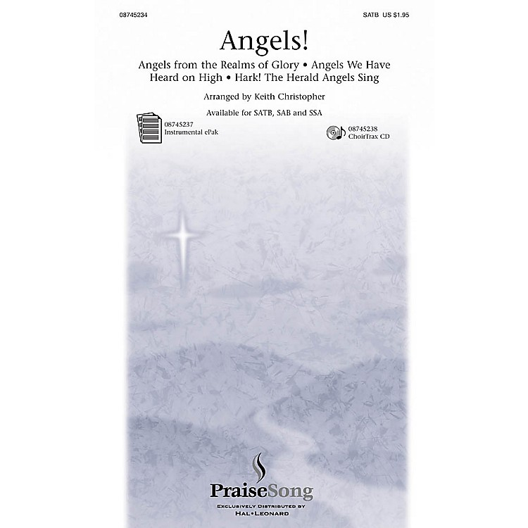 PraiseSongAngels! (Medley) SATB arranged by Keith Christopher