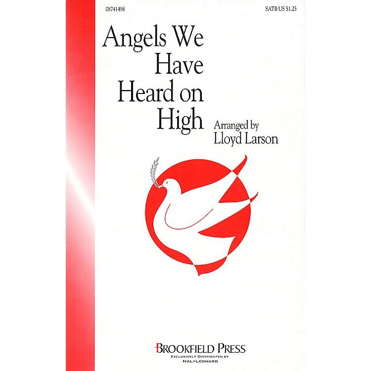 BrookfieldAngels We Have Heard on High CHOIRTRAX CD Arranged by Lloyd Larson