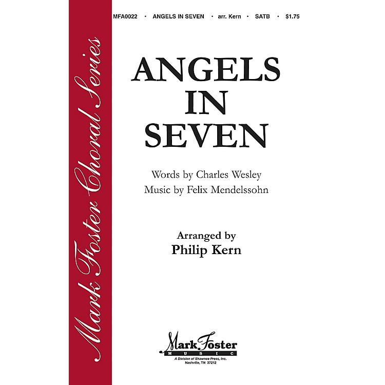 Shawnee Press Angels in Seven (Mark Foster Horizon Series) SATB arranged by Philip Kern