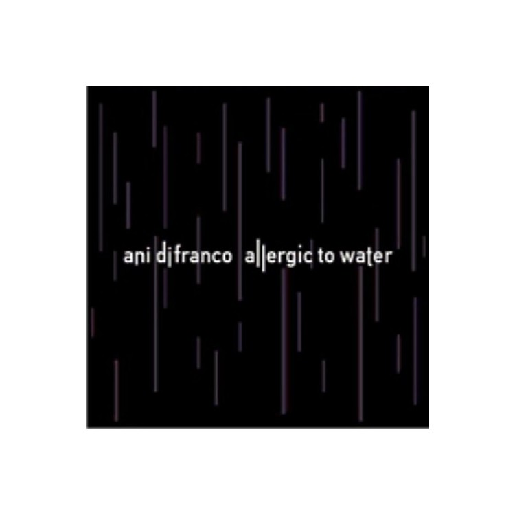 Alliance Ani DiFranco - Allergic to Water