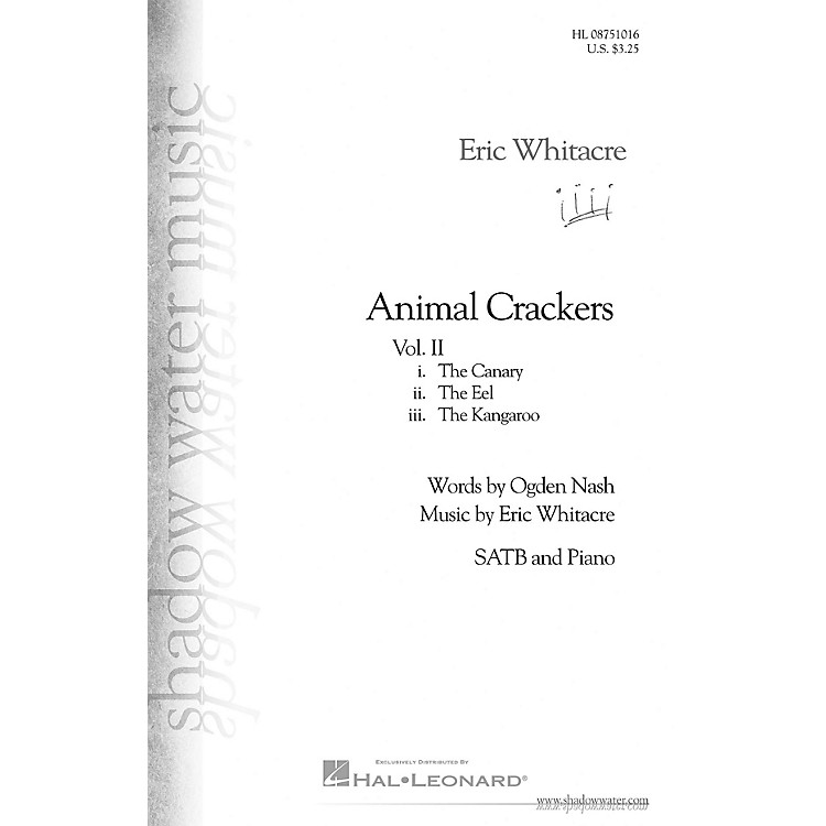 Shadow Water MusicAnimal Crackers II SATB composed by Eric Whitacre