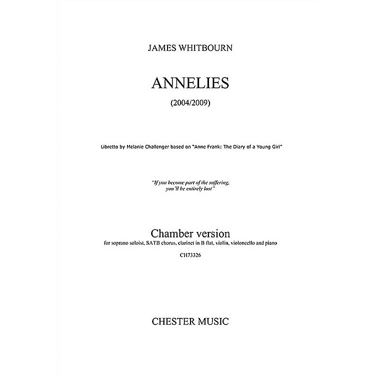 Chester MusicAnnelies (Chamber Version Full Score) Full Score Composed by James Whitbourn