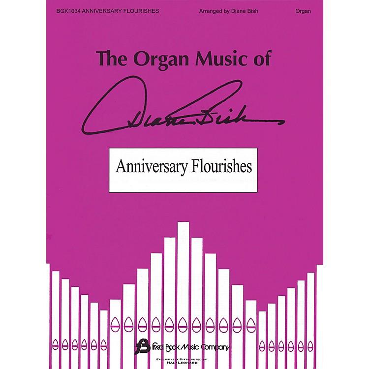 Fred Bock MusicAnniversary Flourishes (The Organ Music of Diane Bish Series)