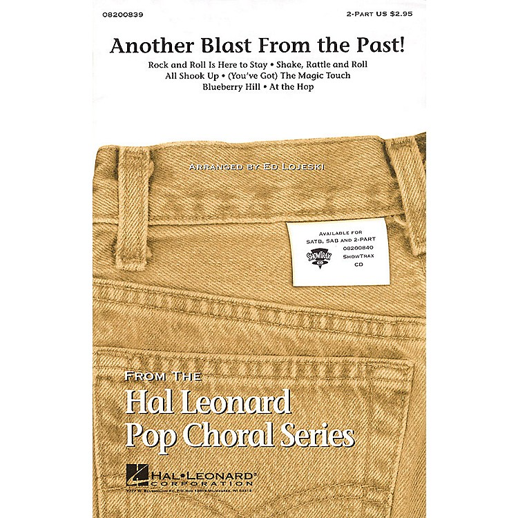Hal Leonard Another Blast from the Past! (Medley) SAB Arranged by Ed Lojeski
