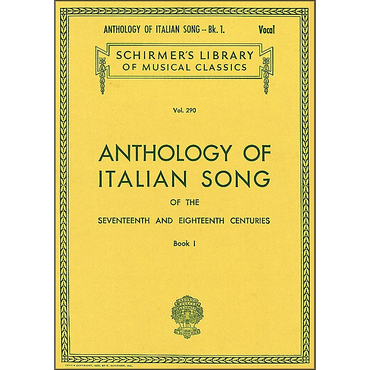 G. SchirmerAnthology Of Italian Songs Of The 17th & 18th Centuries Book 1