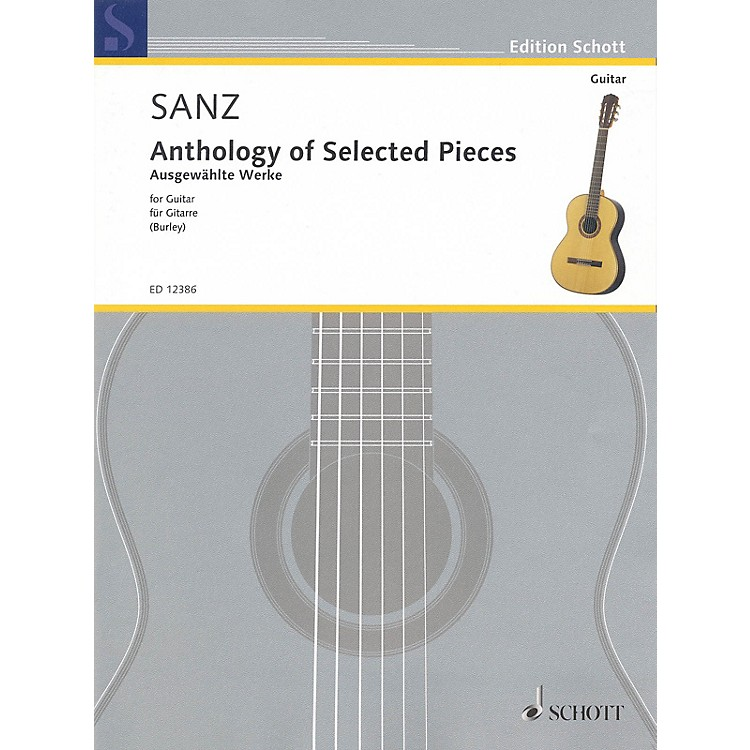 SchottAnthology of Selected Pieces for Guitar Schott Series