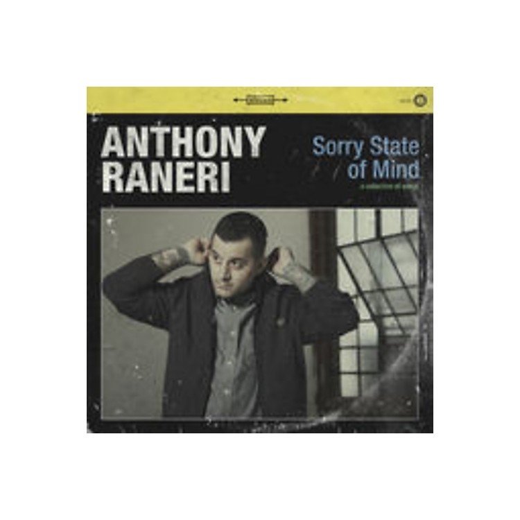 AllianceAnthony Raneri - Sorry State of Mind