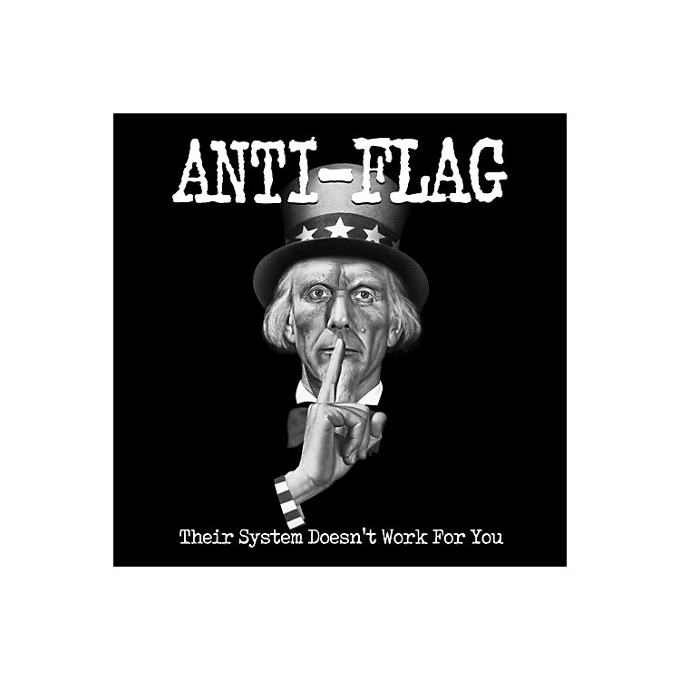 Alliance Anti Flag - Their System Doesn't Work For You