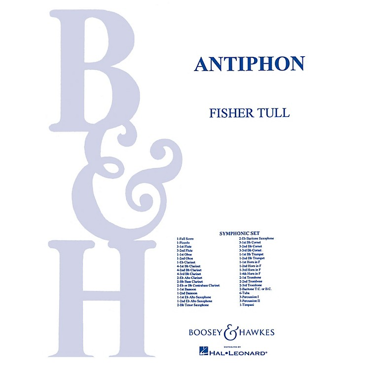 Boosey and HawkesAntiphon (Score and Parts) Concert Band Composed by Fisher Tull