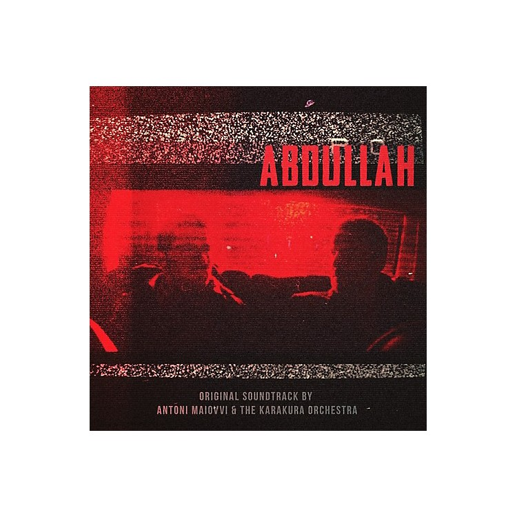 AllianceAnton Maiovvi - Abdullah (original Soundtrack)