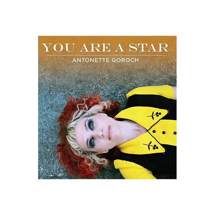 AllianceAntonette Goroch - You Are A Star EP