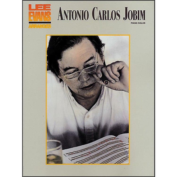 Hal LeonardAntonio Carlos Jobim - Piano Solos Lee Evans Piano