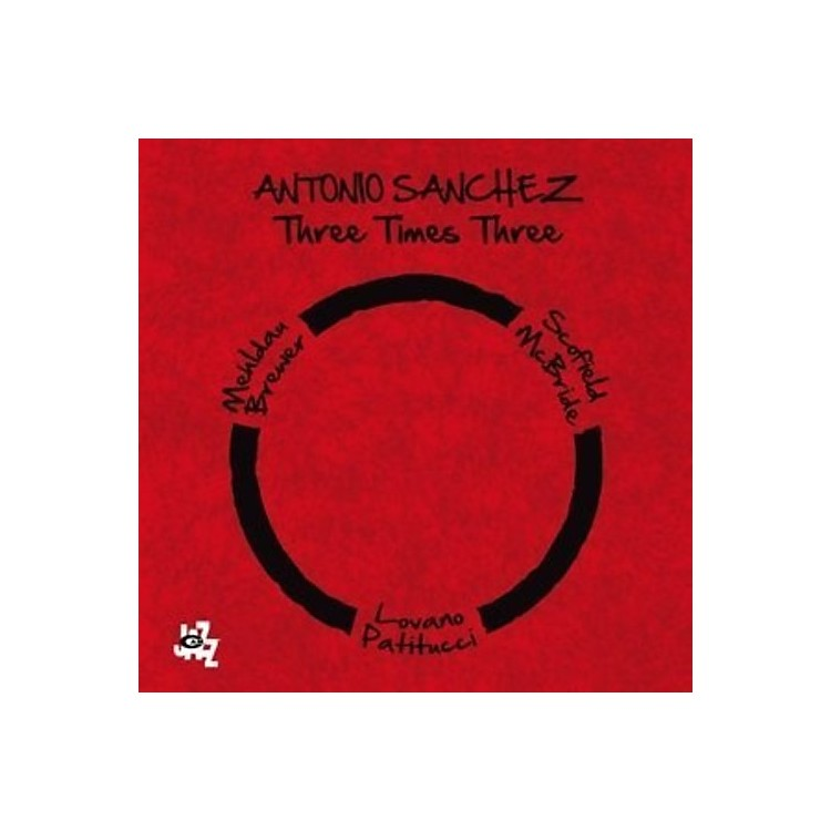 Alliance Antonio Sanchez - Three Times Three