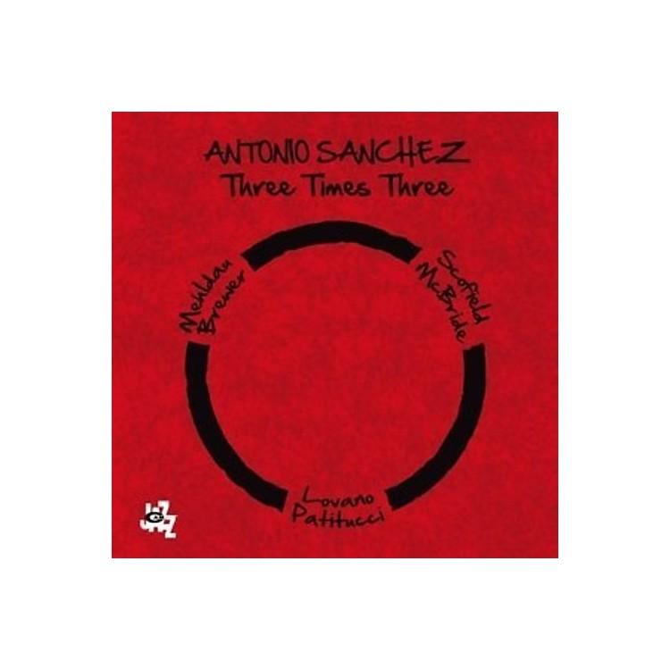 AllianceAntonio Sanchez - Three Times Three