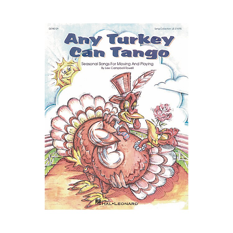 Hal LeonardAny Turkey Can Tango Song Collection Book