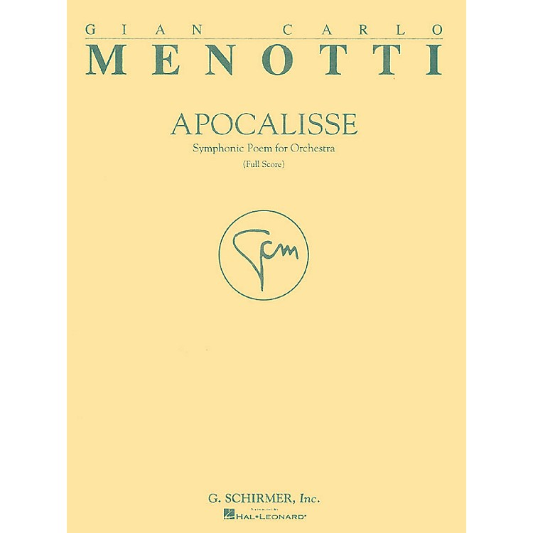 G. SchirmerApocalisse (Full Score) Study Score Series Composed by Gian-Carlo Menotti
