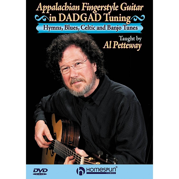 HomespunAppalachian Fingerstyle Guitar in DADGAD Tuning Homespun Tapes Series DVD Performed by Al Petteway