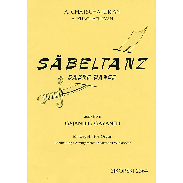 SikorskiAram Khachaturian - Sabre Dance (from the ballet Gayaneh) Misc Series Edited by Freidemann Winklhofer