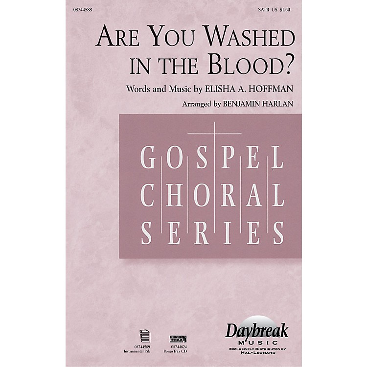 Daybreak MusicAre You Washed in the Blood? Combo Parts Arranged by Benjamin Harlan