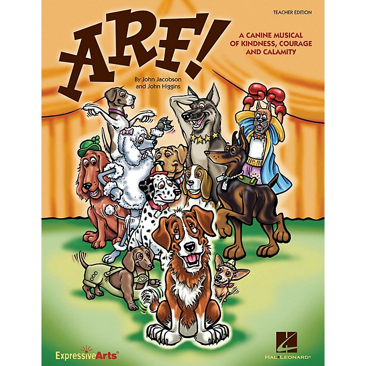 Hal LeonardArf! (A Canine Musical of Kindness, Courage and Calamity) REPRO PAK Composed by John Higgins
