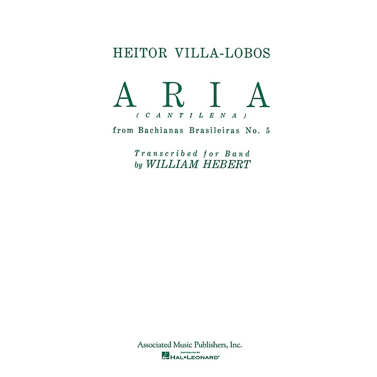 AssociatedAria (Cantilena) from Bachianas Brasilieras No. 5 (Full Score) Concert Band by Heitor Villa-Lobos