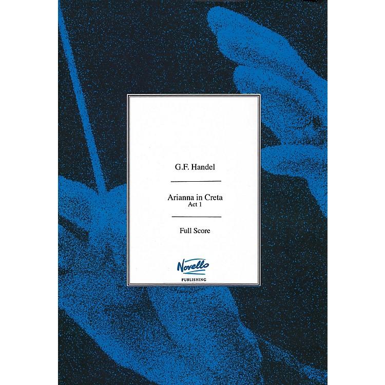 NovelloArianna in Creta HWV 32 Full Score Composed by Georg Frideric Handel Edited by Peter Jones