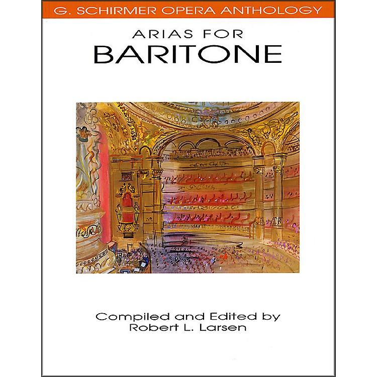 G. SchirmerArias for Baritone G Schirmer Opera Anthology