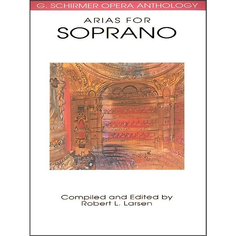 G. SchirmerArias for Soprano G Schirmer Opera Anthology