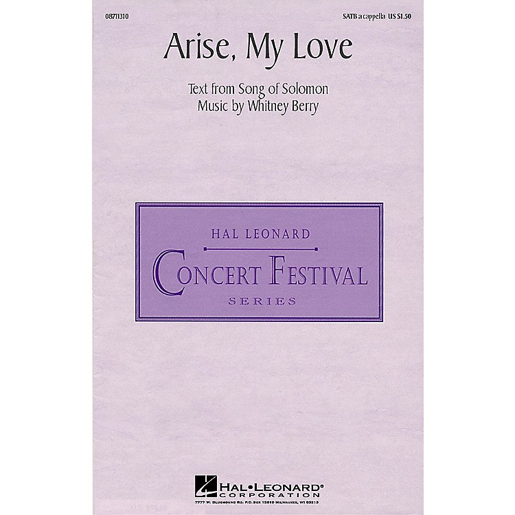 Hal Leonard Arise, My Love SATB a cappella composed by Whitney Berry
