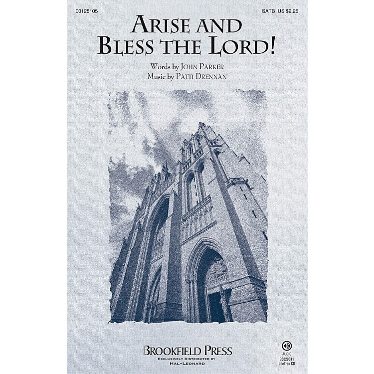 Brookfield Arise and Bless the Lord! SATB composed by Patti Drennan