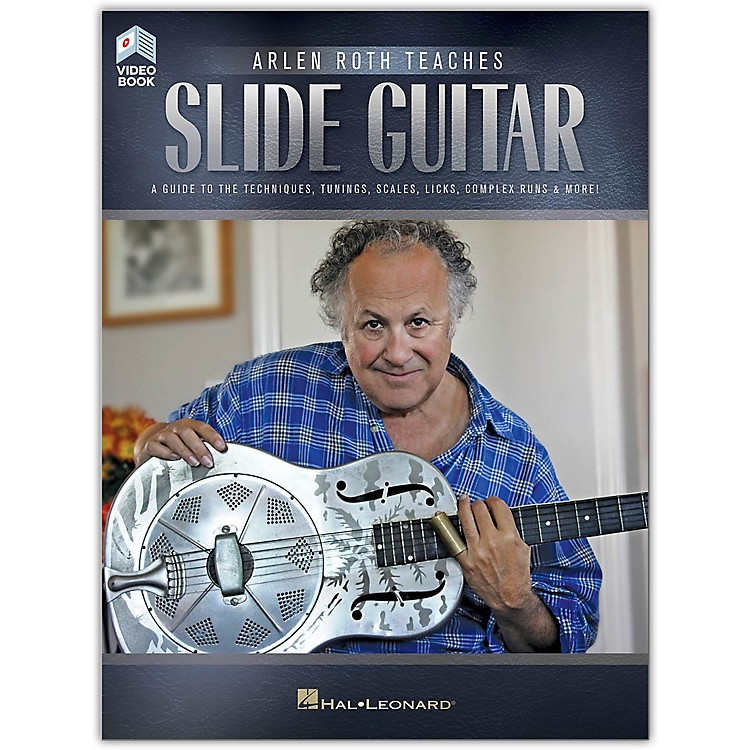 Hal LeonardArlen Roth Teaches Slide Guitar - A Guide to the Techniques, Tunings, Scales, & More!  Book/Video Online