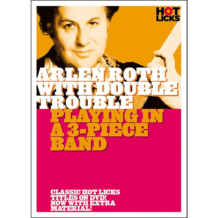 Hot LicksArlen Roth with Double Trouble: Playing in a 3-Piece Band DVD