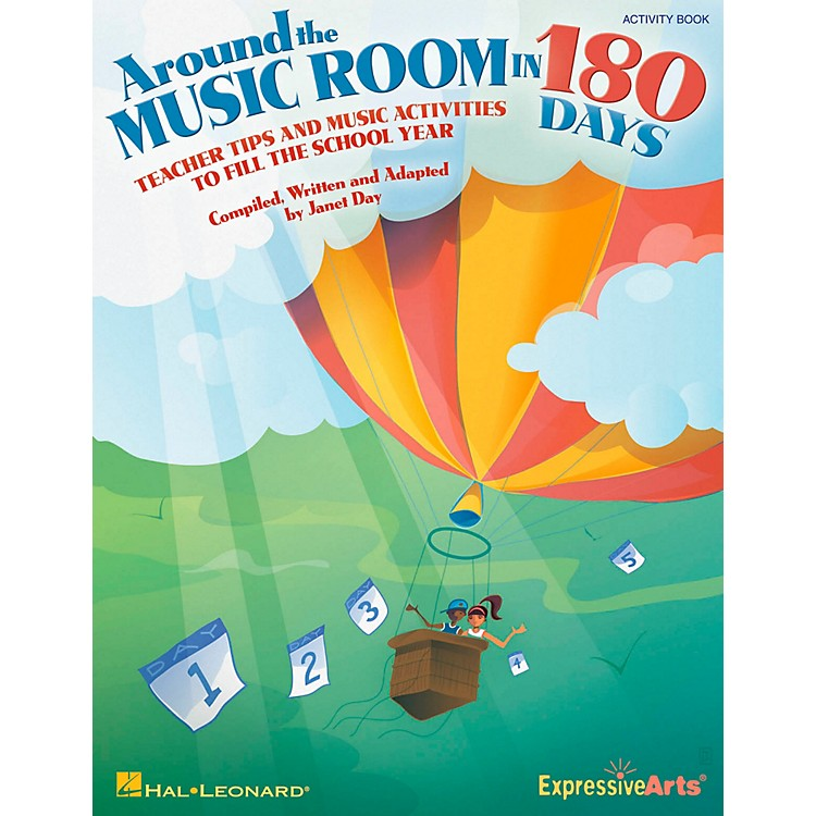 Hal LeonardAround The Music Room In 180 Days - Teacher Tips and Music Activities to Fill the School Year