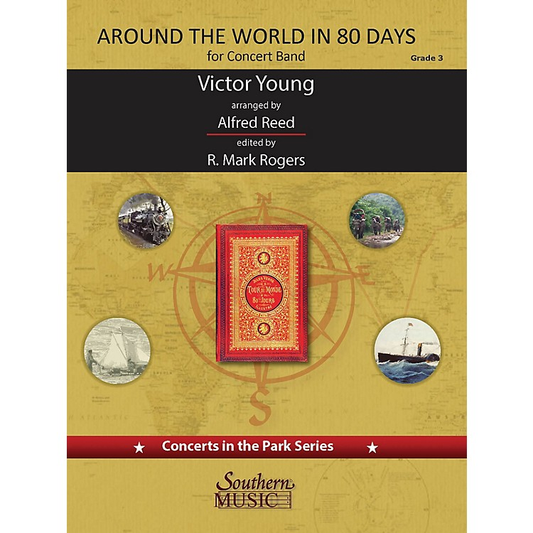 Southern Around the World in 80 Days (Score and Parts) Concert Band Level 3 arranged by Alfred Reed