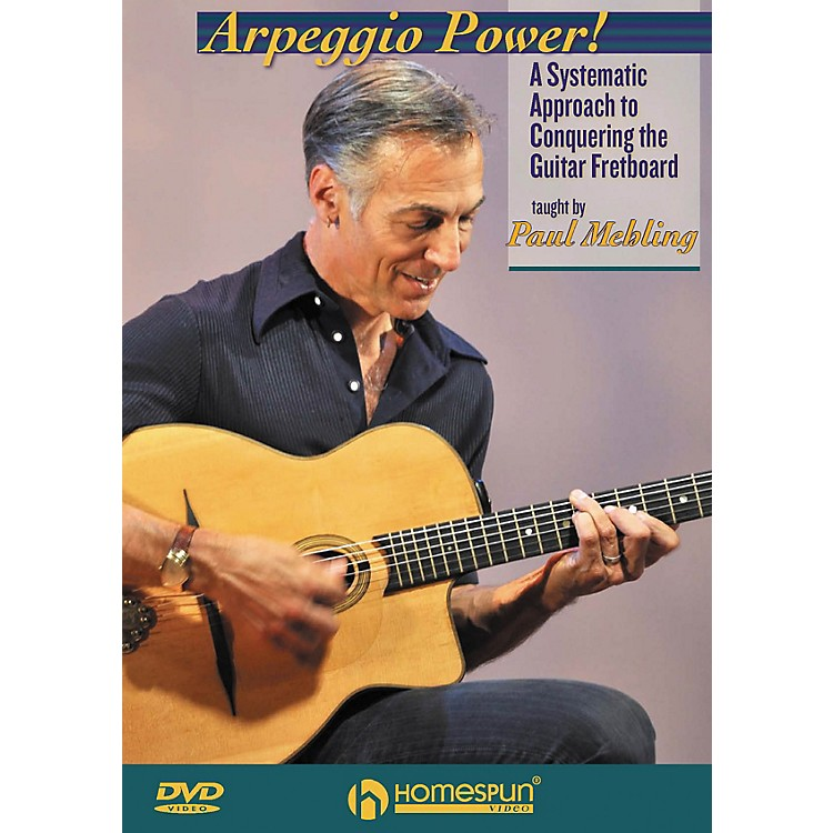 Homespun Arpeggio Power! Homespun Tapes Series DVD Written by Paul Mehling