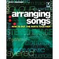 Backbeat Books Arranging Songs - How To Put The Parts Together Book/CD