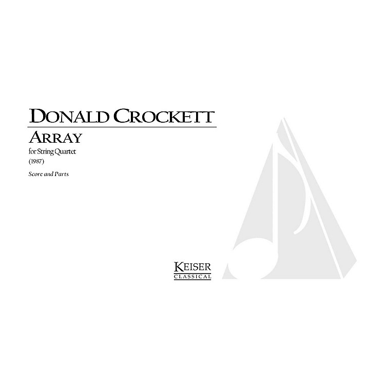 Lauren Keiser Music PublishingArray (String Quartet) LKM Music Series Composed by Donald Crockett